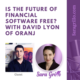 David Lyon Oranj on Sara Grillo Podcast
